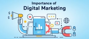importance of digital marketing in business